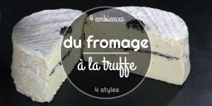 Du fromage à la truffe