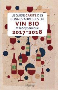 Le guide Carité des bonnes adresses du vin bio et biodynamique 2019-2020