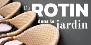 Read more about the article Du rotin dans le jardin