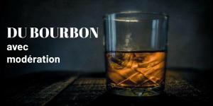 Du bourbon avec modération