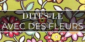 Read more about the article Dites-le avec des fleurs