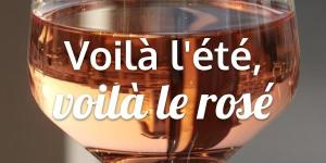 Read more about the article Voilà l'été, voilà le rosé