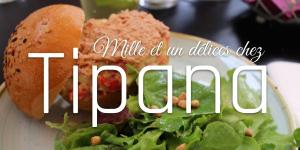 Read more about the article Mille et un délices chez Tipana