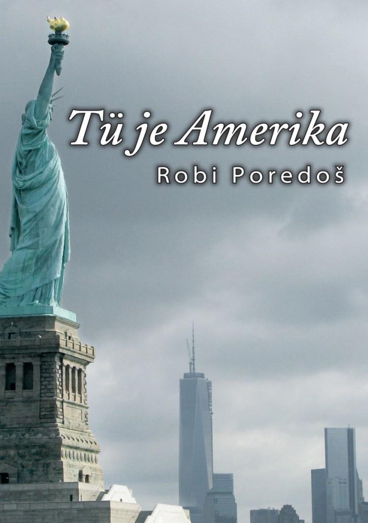 Robi-Poredos---Tue-je-Amerika