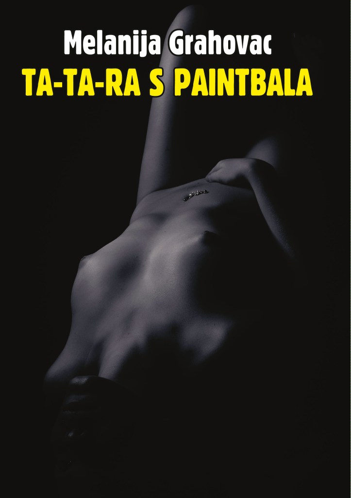 Melanija_Grahovac_-_Ta-ta-ra_s_paintballa