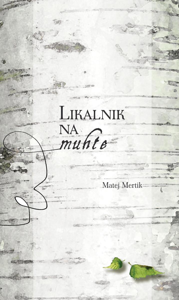Matej_Mertik_Likalnik_na_muhte_naslovnica