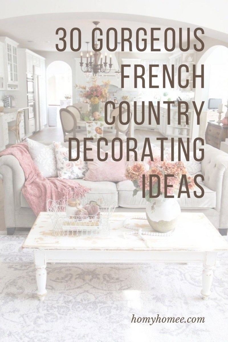 30 Gorgeous French Country Decorating Ideas