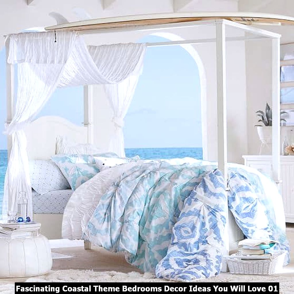 Fascinating Coastal Theme Bedrooms Decor Ideas You Will Love 01