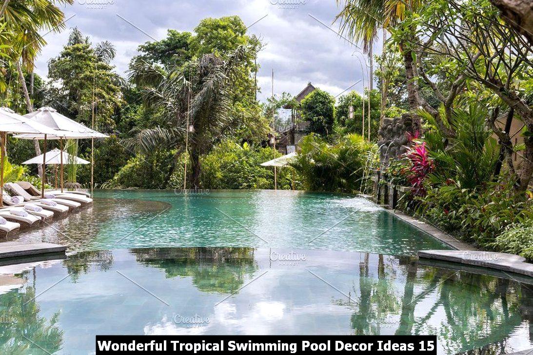 Wonderful Tropical Swimming Pool Decor Ideas 15