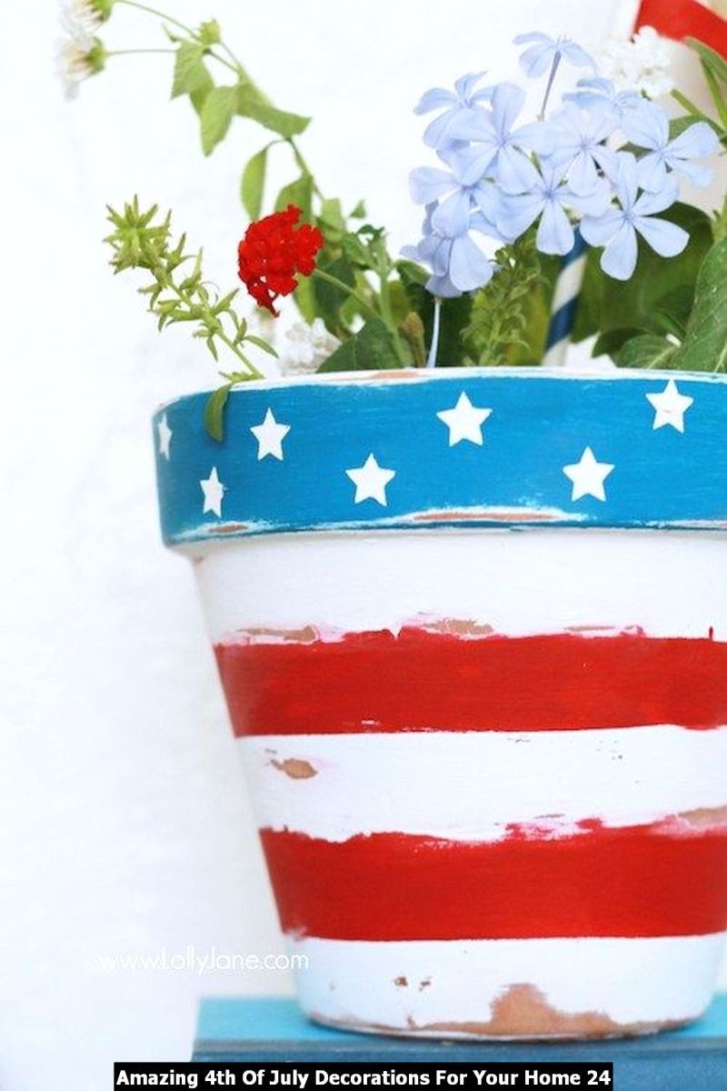 Amazing 4th Of July Decorations For Your Home 24