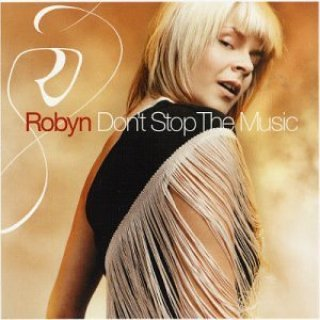 RobynDon'tStopTheMusic