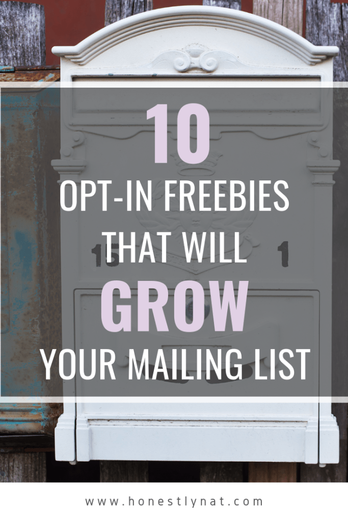 "White mailbox with the text overlay ""10 opt-in freebies that will grow your mailing list"""