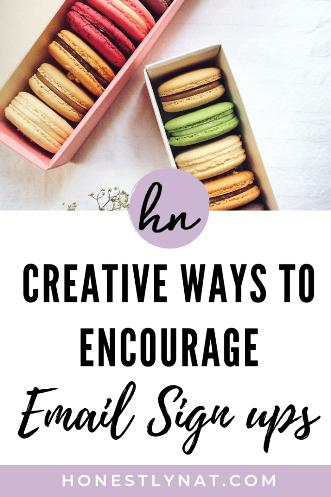 "Colorful macarons with the text overlay ""Creative ways to encourage email sign ups"""