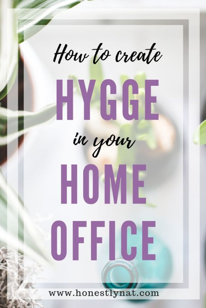 "Overview photo of plants with the text overlay ""How to create hygge in your home office"""