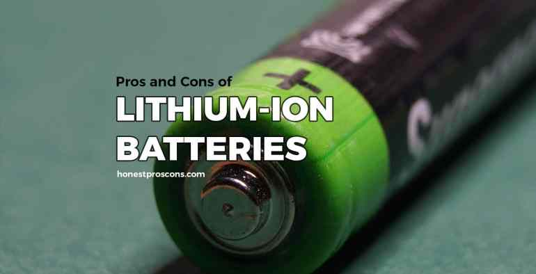 Pros and Cons of Lithium-ion Batteries