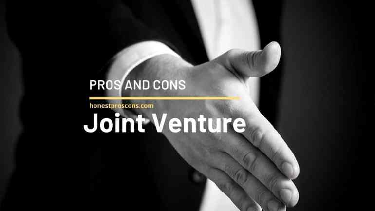 Joint Venture - Pros and Cons
