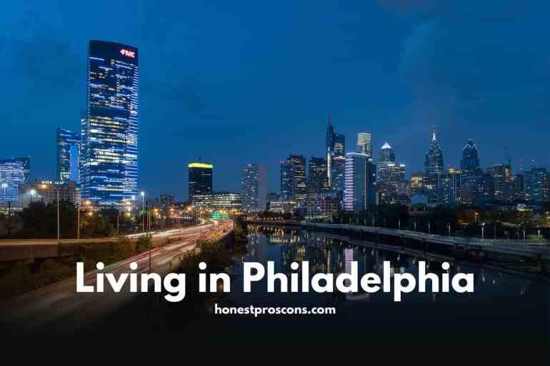 Living in Philadelphia