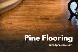 Pros and Cons of Pine Flooring