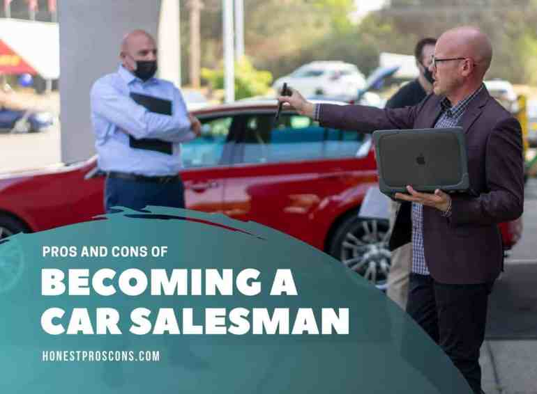 Pros and Cons of Becoming a Car Salesman