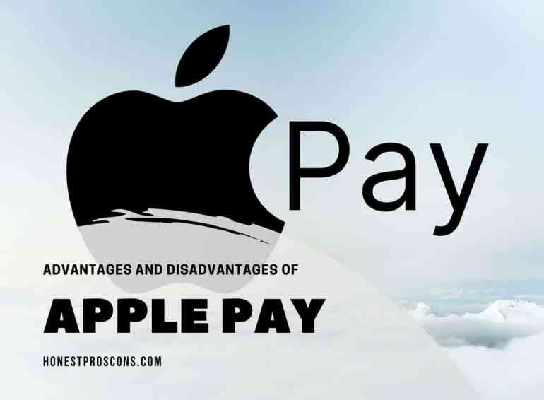Advantages and DIsadvantages of Apple Pay