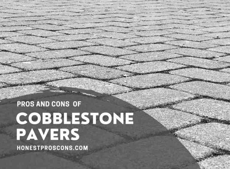 Pros Cons of Cobblestone Pavers