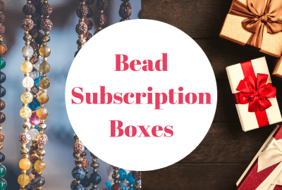 Bead Subscription Boxes