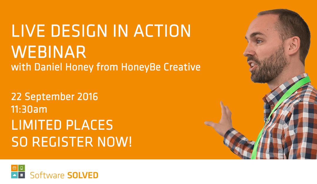 Sign up: A Live Design in Action Webinar!