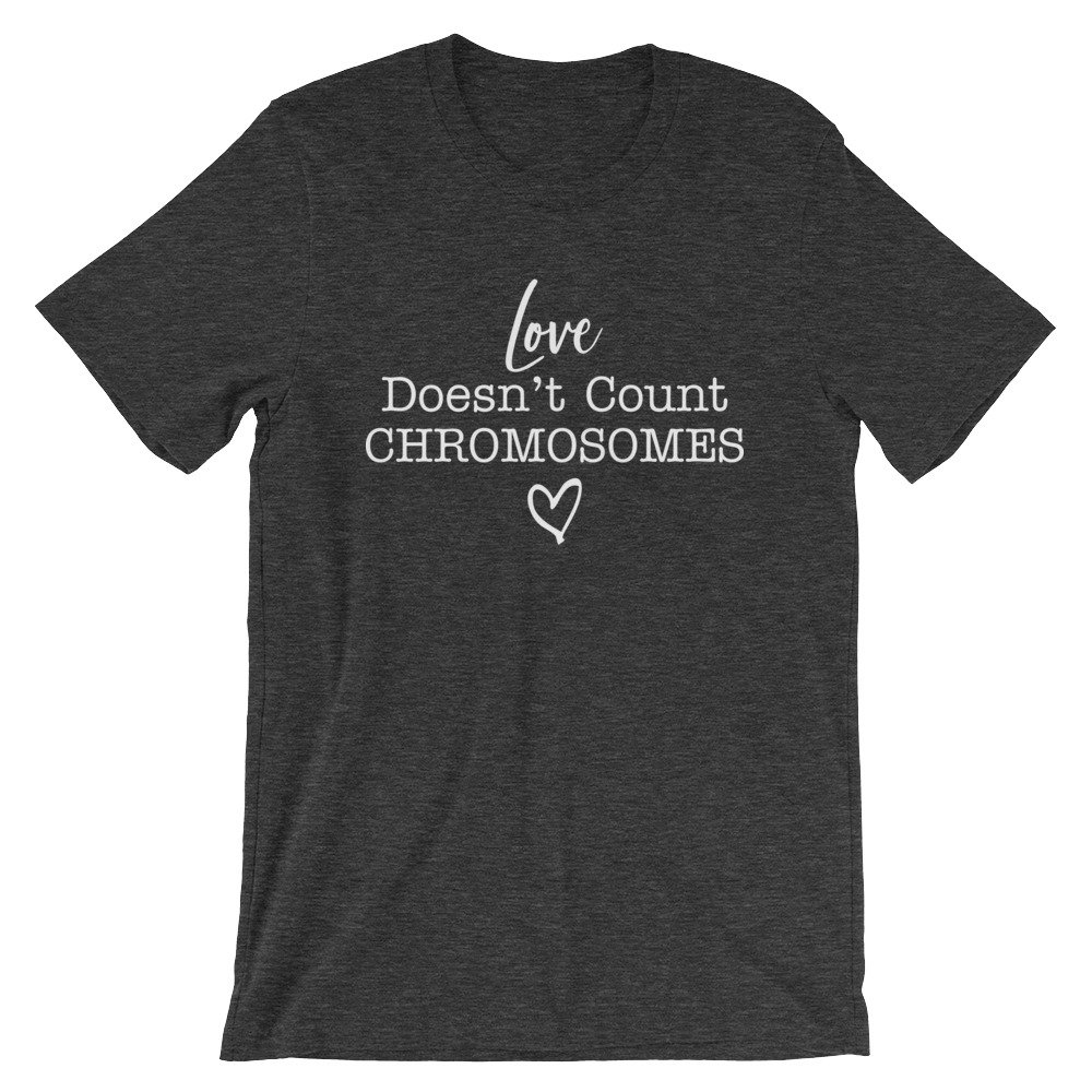 Download Love Doesn't Count Chromosomes - Honeysuckle In Print