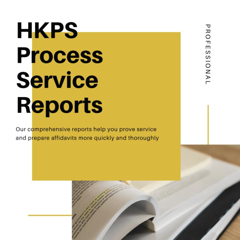 HKPS Process Service Reports