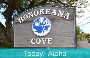 Honokeana Cove History - Today Aloha