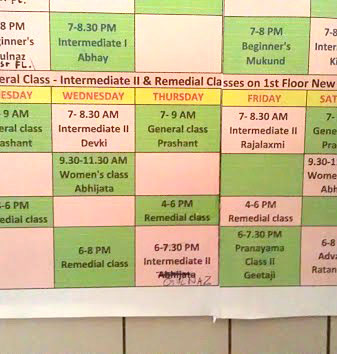 Part of the class schedule at the Institute. We are given one class and one practice session a day. Sunday is everyone's day off (except the kids who have their yoga class then.)