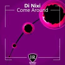 COME AROUND - DI NIXI