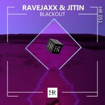 RAVE JAXX & JITIN- BLACKOUT