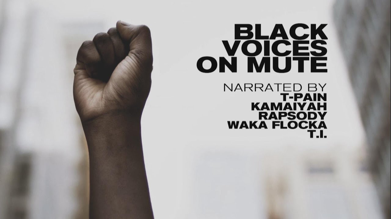 Watch Black Voices On Mute On Demand. Narrated by T.I., Kamaiyah, T-Pain, Rapsody & Waka Flocka