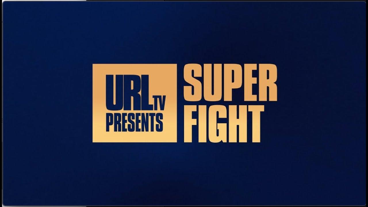 URL SUPER FIGHT TRAILER (FULL CARD) | URLTV