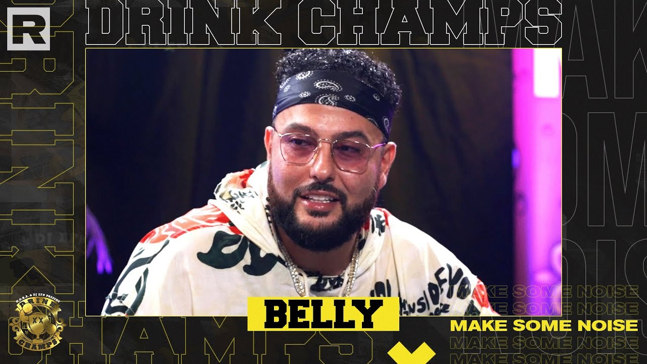 Belly On Writing For Beyonce and The Weeknd, Signing with  XO, His New Album & More | Drink Champs
