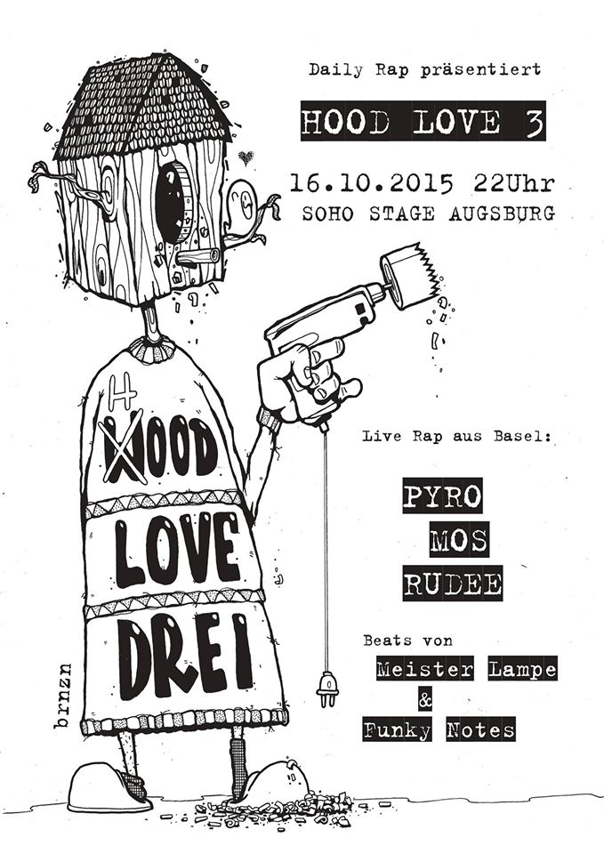 Hood Love #3 – Live aus Basel (CH): Pyro & Mos & Rudee + Meister Lampe & Funky Notes