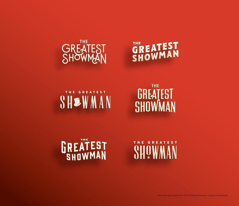 The Greatest Showman - Unchosen Movie Logo Designs by Hoodzpah