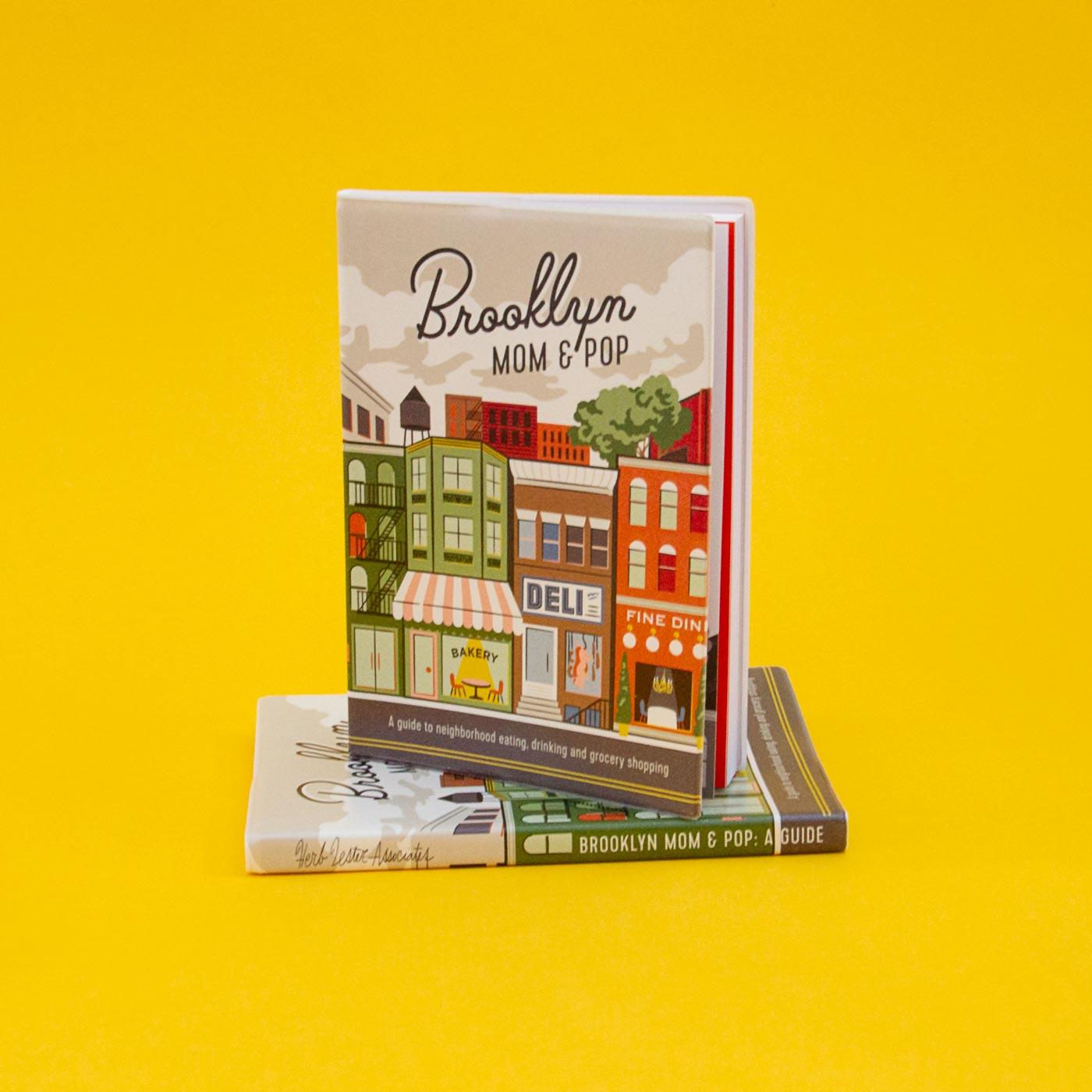 """Brooklyn Mom & Pop: A Guide"" - Herb Lester Illustrations by Hoodzpah"