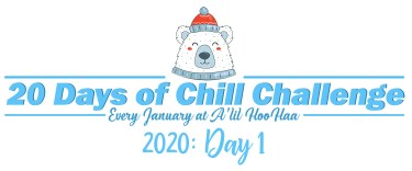 20 days of chill 2020