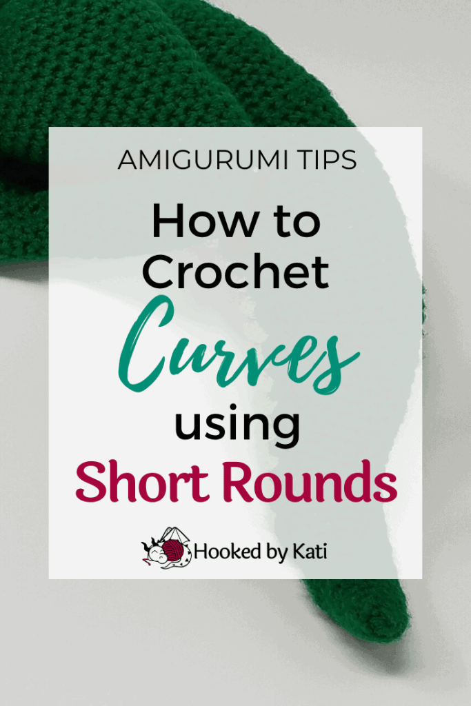 How to crochet curves using short rounds, an amigurumi tutorial from Hooked by Kati