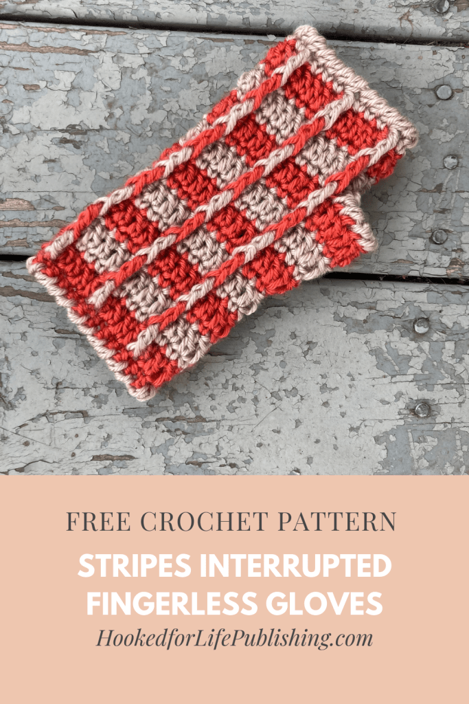 Stripes Interrupted, a free crochet  fingerless gloves mitts pattern from Hooked for Life. Made with post stitches in two colors of Red Heart Soft.