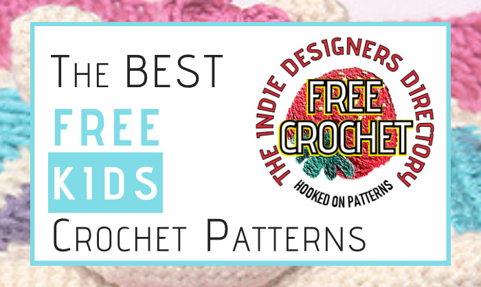 Indie Designers Free Kids Crochet Patterns