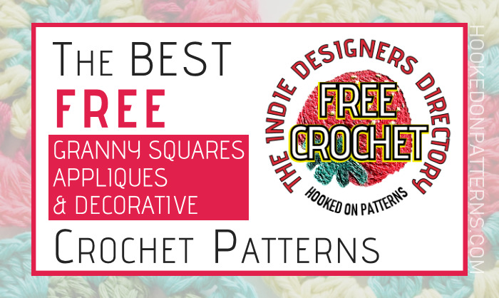 Indie Designers Free Granny Squares, Appliques and Decorative Crochet Patterns
