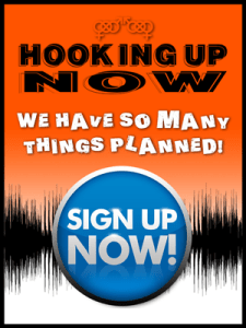 Hooking Up Now Newsletter Sign Up