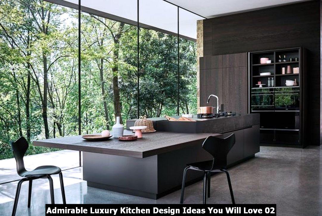 Admirable Luxury Kitchen Design Ideas You Will Love 02