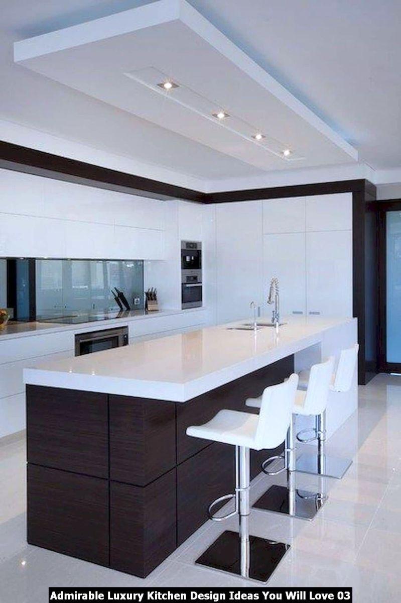 Admirable Luxury Kitchen Design Ideas You Will Love 03