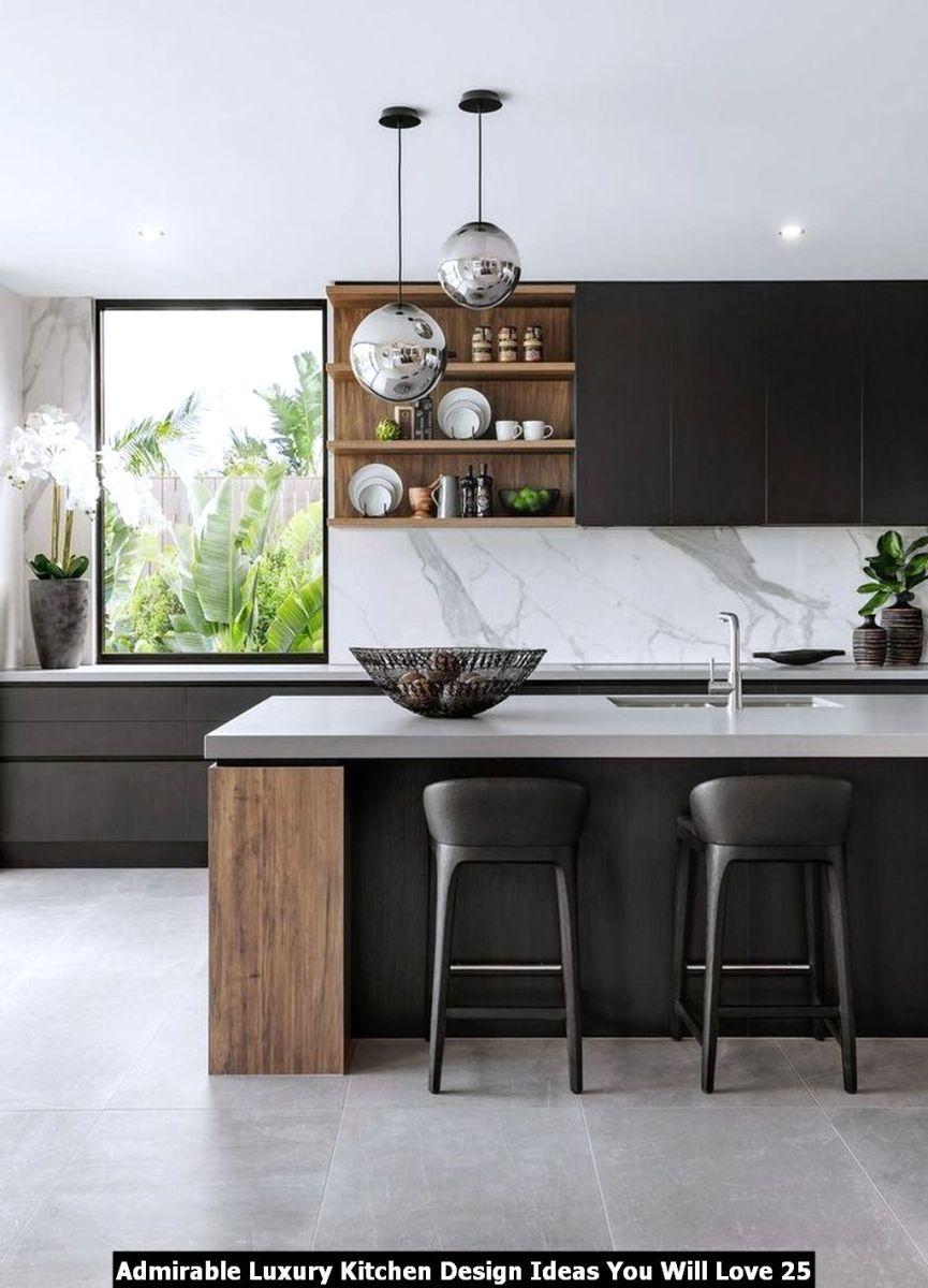 Admirable Luxury Kitchen Design Ideas You Will Love 25