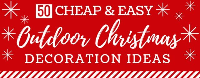 Easy Outdoor Christmas Decorations