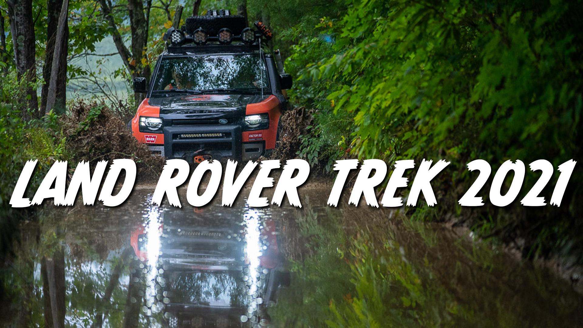 land rover trek 2021